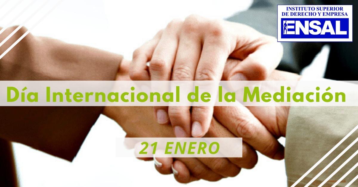 """ENSAL celebra hoy 21 de enero """"El Día Europeo de la Mediación"""""""